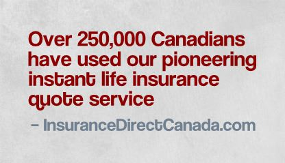 Over 250,000 Canadians have used Insurance Direct Canada British Columbia Service